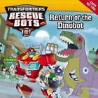 Transformers Rescue Bots: Return of the Dino Bot by John Sazaklis (Paperback / softback, 2014)
