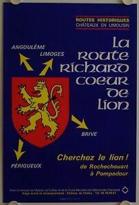 Affiche Tourisme France Route Richard CŒur De Lion Une Grande VariéTé De Marchandises