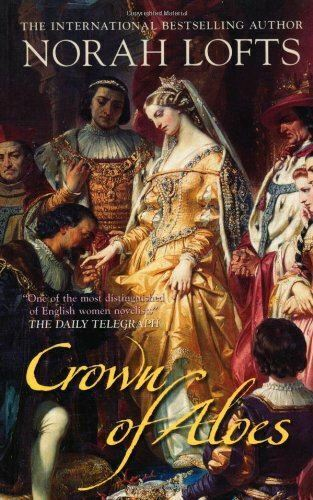 Crown of Aloes, Norah Lofts, Like New, Paperback
