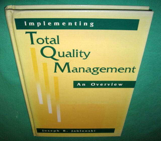 Implementing Total Quality Management An Overview Joseph Jablonski 1991 Hardback