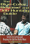 Blue Collar Resume and Job Hunting Guide: Secrets to Getting and Keeping the Job You Really Want by Caryl Krannich, Ron L. Krannich (Paperback, 2007)