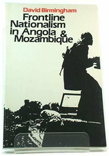 Frontline Nationalism in Angola and Mozambique (Apartheid & Society) - P/B - GC