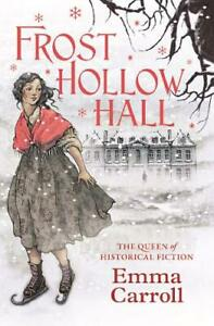 Frost-Hollow-Hall-Carroll-Emma-New-Book