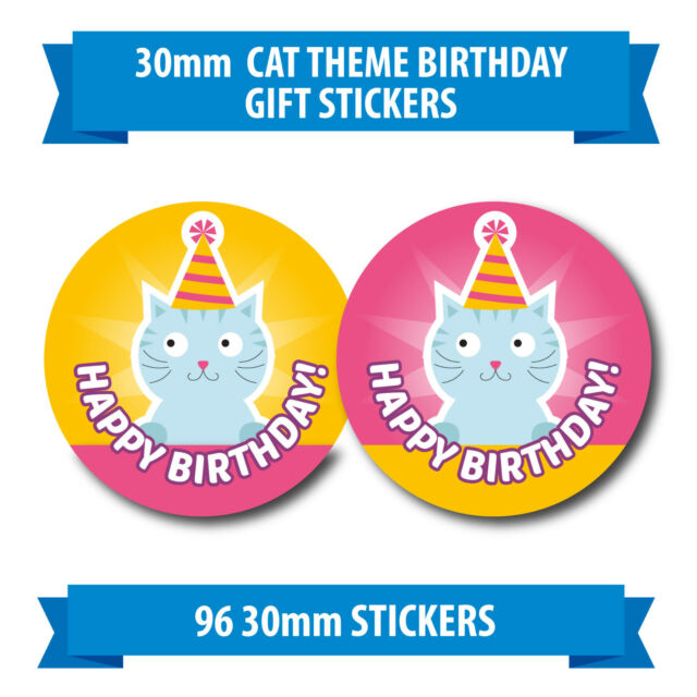 96 30mm CAT THEME HAPPY BIRTHDAY Gift Reward Stickers Kitten