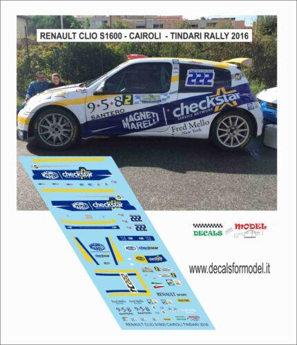 DECALS 1//43 RENAULT CLIO S1600 CAIROLI TINDARI RALLY 2016