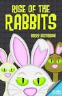 Rise of the Rabbits by Barry Hutchison (Paperback, 2015)