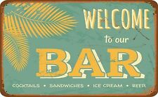 Welcome to our Bar Pub Sign  Funny Door Sign Sticker Decal Graphic Vinyl Label
