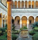 Cuban Elegance by CSC, Michael Connors (Hardback, 2004)