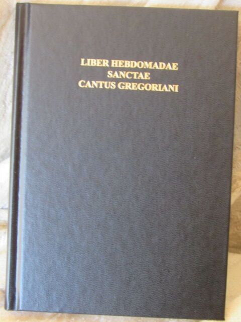 Liber Hebdomadae Sanctae Cantus Gregoriani, Holy Week Gregorian Chant Book