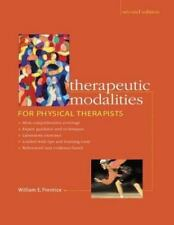 Therapeutic Modalities for Physical Therapists, William E Prentice, Good Book