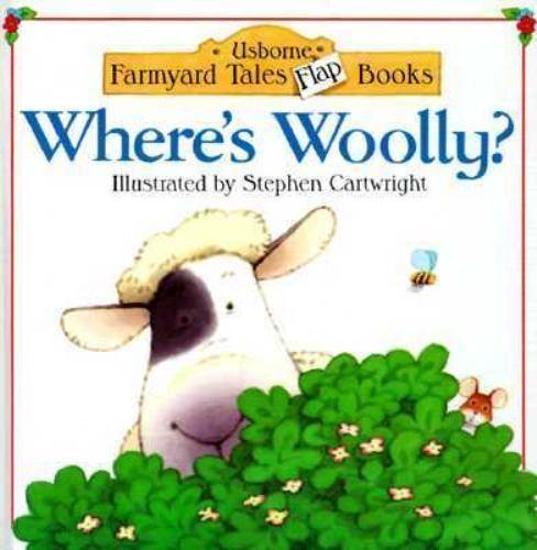 Where's Woolly? [Usborne Farmyard Tales Flap Books] by Amery, Heather , Lib
