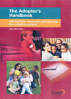 The Adopter's Handbook: Information, Resources and Services for Adoptive Parents by Amy Neil Salter (Paperback, 2006)