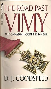 The-Road-Past-Vimy-by-D-J-Goodspeed-The-Canadian-Corps-1914-1918