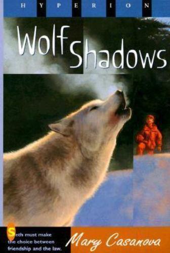 Wolf Shadows by Mary Casanova (Trade Paper)