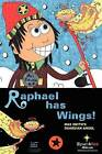 Raphael Has Wings: Max Smith's Guardian Angel by Sparkles 4 Kids (Paperback / softback, 2012)