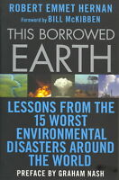 This Borrowed Earth: Lessons From The Fifteen Worst Environmental Disasters Arou on Sale