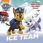 Ice Team (Paw Patrol) by Random House (Paperback / softback, 2017)