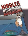 Nibbles Nighttime Adventure by Mj Hinnerichs (Paperback / softback, 2012)