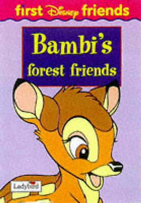 Bambi's Forest Friends (First Disney Friends S.), DISNEY, Good Book