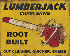 """LUMBERJACK CHAIN SAWS"" ADVERTISING METAL SIGN"