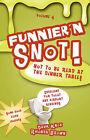 Funnier'n Snot, Volume 4 by Rhonda Brown, Warren B Dahk Knox (Paperback / softback, 2007)