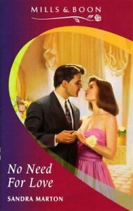 No Need For Love (Mills & Boon Romance) by Marton, Sandra Paperback Book The
