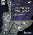 Der Tod des Iwan Iljitsch von Leo N. Tolstoi (2017)