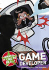 What's it Like to be a...? Game Developer by Elizabeth Dowen, Lisa Thompson (Paperback, 2009)