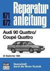 Audi 90 Quattro / Coupe Quattro ab September 1984 (2013, Taschenbuch)