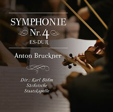 CD Karl Böhm Symphonie Nr.4 Es-Dur von Anton Bruckner mit Sächsischer Staatskape