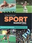 Strategic Sport Marketing by Daniel C. Funk, Shayne Quick, David Shilbury, Hans Westerbeek (Paperback, 2009)