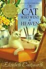 The Cat Who Went to Heaven by Elizabeth Jane Coatsworth (Paperback, 2008)