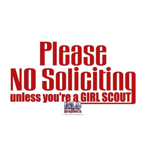 Veuillez Ne Pas solliciter Sauf si vous êtes une fille Scout Vinyle Autocollant Pour Maison Fenêtre