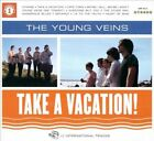 Take a Vacation! [Digipak] by The Young Veins (CD, Jun-2010, One Haven Music)