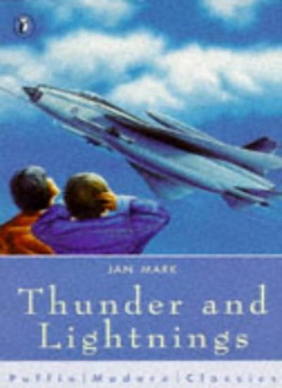 Thunder and Lightnings (Puffin Modern Classics) By Jan Mark