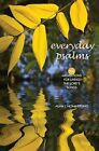 Everyday Psalms: 150 Meditations for Living the Lord's Songs by Alan J Hommerding (Paperback / softback, 2009)