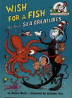 Wish For A Fish (The Cat in the Hat's Learning Library, Book 2) by Bonnie Worth (Paperback, 2001)