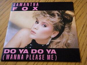 SAMANTHA-FOX-DO-YA-DO-YA-WANNA-PLEASE-ME-7-034-VINYL-PS