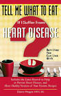 Tell Me What to Eat If I Suffer from Heart Disease: Nutrition You Can Live with by Elaine Magee (Paperback, 2010)