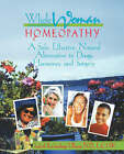 Whole Woman Homeopathy: A Safe, Effective, Natural Alternative to Drugs, Hormones and Surgery by Judyth L Reichenberg-Ullman (Paperback / softback, 2005)
