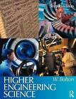 Higher Engineering Science by Bill Bolton (Paperback, 2004)
