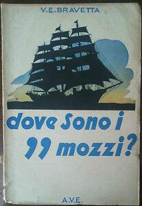 Dove sono i 99 mozzi? - Bravetta - A.V.E.,1941 - A