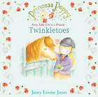 Princess Poppy: Twinkletoes by Janey Louise Jones (Paperback, 2010)