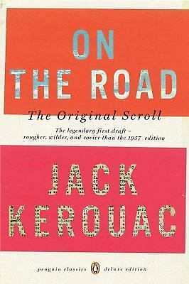 On the Road: The Original Scroll (Penguin Classics Deluxe Edition) by Kerouac,