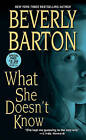 What She Doesn't Know by Beverly Barton (Paperback / softback, 2011)