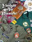 Yankee Air Pirates: U.S. Air Force Uniforms and Memorabilia of the Vietnam War: Volume 2 by Olivier Bizet, Francois Millard (Hardback, 2015)