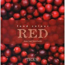 Food Colour Red (English, Dutch and French Edition) - Good - Esposito, Fabrizio
