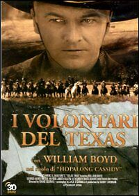 Dvd-Video-I-VOLONTARI-DEL-TEXAS-con-William-Boyd-Nuovo-Sigillato-1937