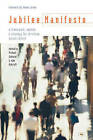 Jubilee Manifesto: A Framework, Agenda and Strategy for Christian Social Reform by SPCK Publishing (Paperback, 2005)