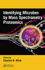 Identifying Microbes by Mass Spectrometry Proteomics by Taylor & Francis Inc (Hardback, 2013)